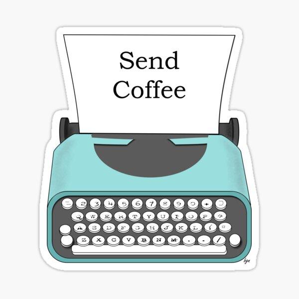Funny Send Coffee Vintage Typewriter Note Sticker