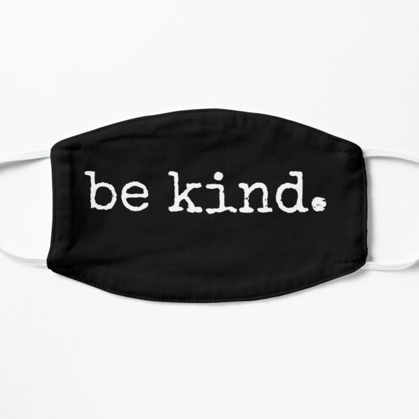 BE KIND MINIMALIST DESIGN Mask