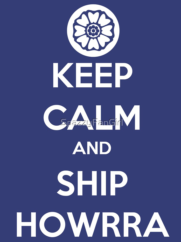 Keep Calm And Ship Howrra Verison 2 White Lotus Symbol Unisex T