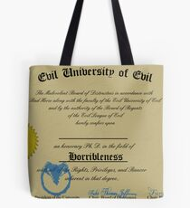 A Ph. D. in Horribleness! Tote Bag