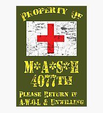 Property Of Mash 4077th Photographic Print