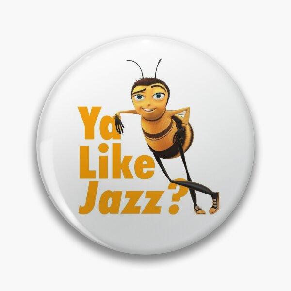 Ya Like Jazz? Bee Movie Pin