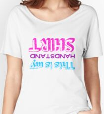 Gymnastics - This Is My Handstand Shirt Women's Relaxed Fit T-Shirt