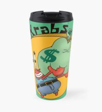 Did you know crabs love money! Travel Mug