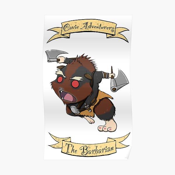 Cavie Adventurers - The Barbarian Poster