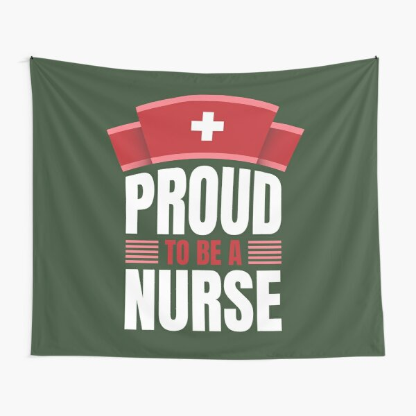 Proud to be a nurse Tapestry