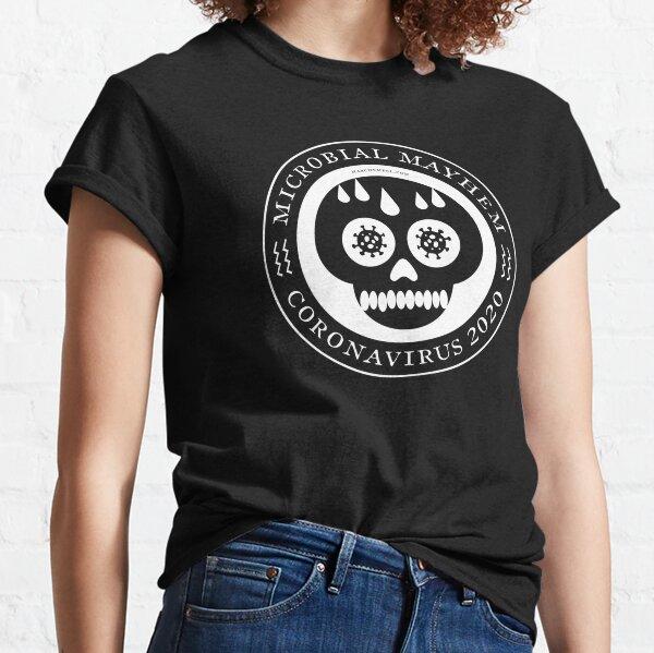 Microbial Mayhem – Coronavirus 2020 (White Design) Classic T-Shirt