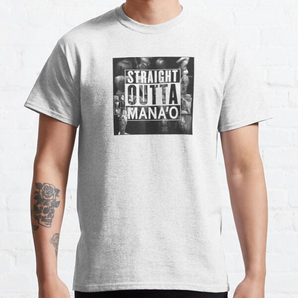 STRAIGHT OUTTA MANA'O T-shirt classique