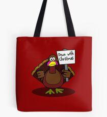 Down With Christmas Tote Bag