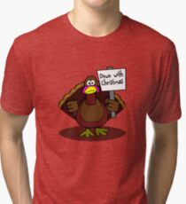 Down With Christmas Tri-blend T-Shirt