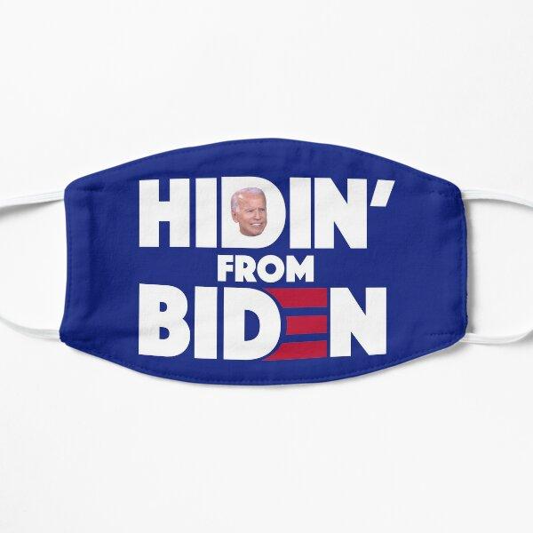 Hidin From Biden Hiding Joe Biden 2020 Election Campaign Flat Mask