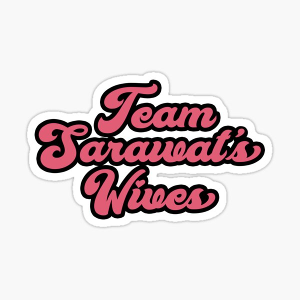Team Sarawat's Wives (2sur la série) Sticker