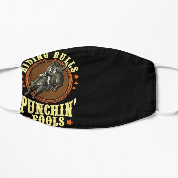 Riding Bulls Punchin' Fools Competitive Bull Rider Flat Mask
