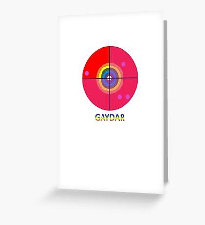 Gaydar Greeting Card