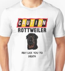 Caution Rottweiler May Lick You To Death Slim Fit T-Shirt