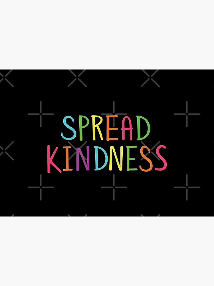Spread Kindness Anti Bully Teacher Student Awareness by JustLivinLife