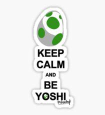 Keep calm and be Yoshi Sticker