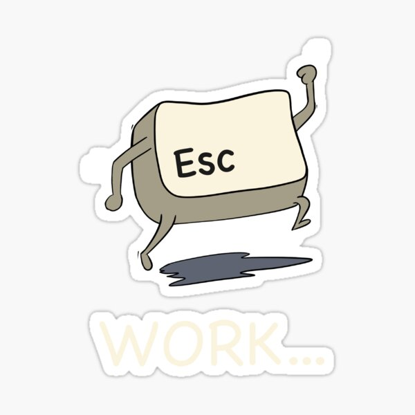 Escape Work (Dark) Sticker