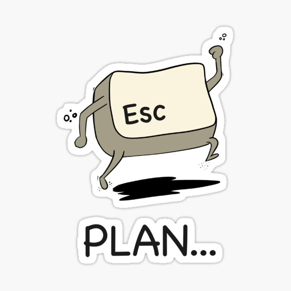Escape Plan Sticker