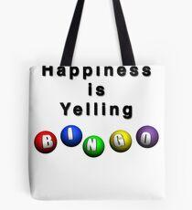 Happiness Is Yelling BINGO Tote Bag
