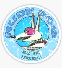 Rude Dog and the Dweebs Sticker