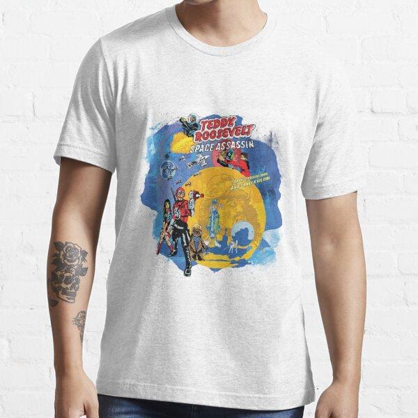 Teddy Roosevelt - Space Assassin! t-shirt Essential T-Shirt