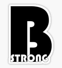 cool t-shirt - Be strong Sticker