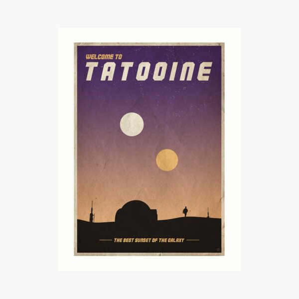"""Welcome to Tatooine"" Vintage poster Art Print"