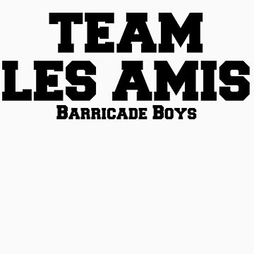 Team Les Amis by freakedoutgeek