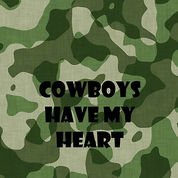 Cowboys Have My Heart by jhonny27
