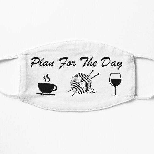 Plan For The Day, Coffee Knitting Wine Mask