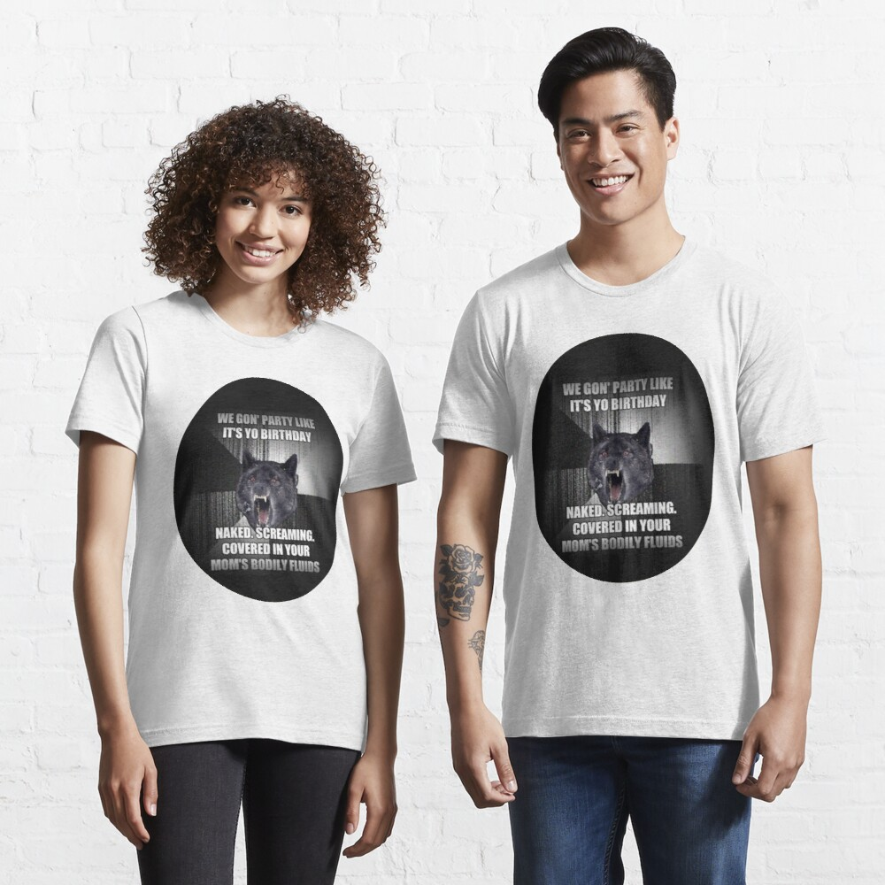 Funny Wolf Meme - Hilarious Wolf Birthday meme Essential T-Shirt