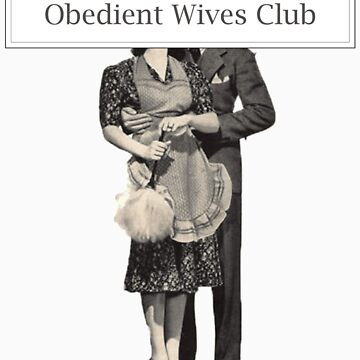 Obedient Wives Club #1 by KiDG
