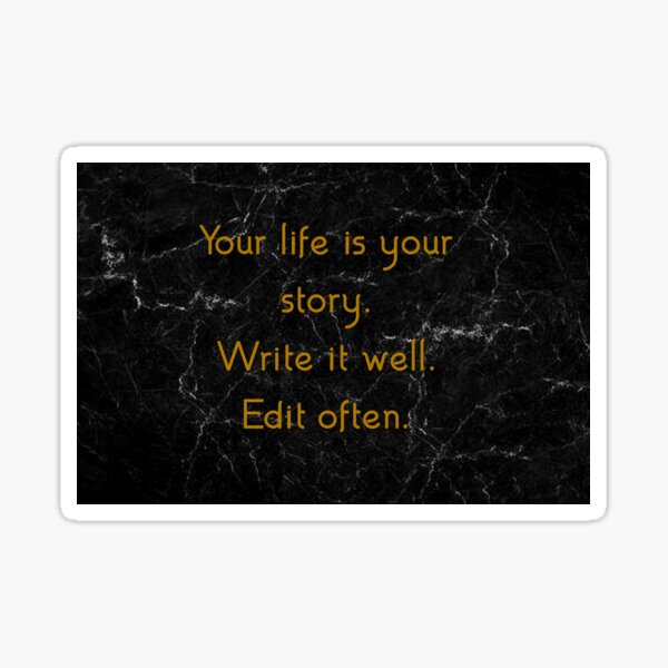 Your life is your story! Sticker