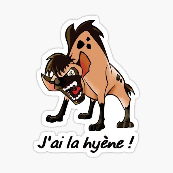 Esther Rick, I have the hyena Sticker