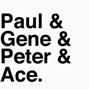 Paul & Gene & Peter & Ace Kiss T-Shirt by tcn33