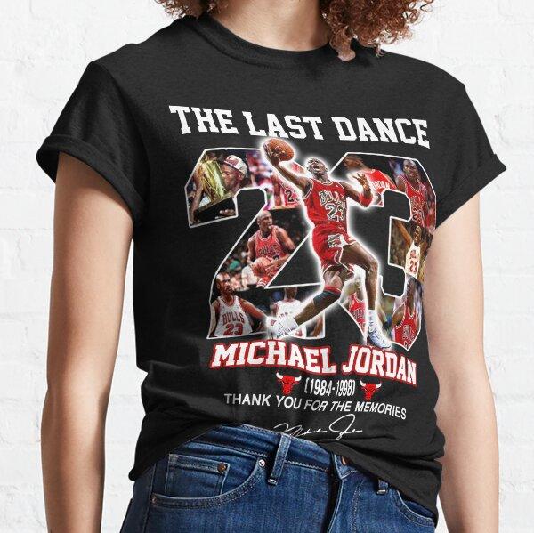 THE LAST DANCE 23 MICHAEL JORDAN 1984-1998 THANK YOU FOR THE MEMORIES Classic T-Shirt