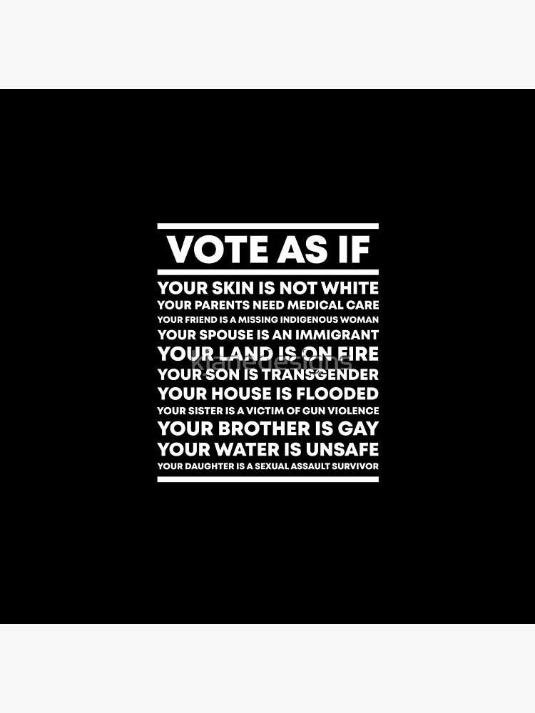 Vote As If by kjanedesigns