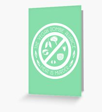 The Vegan Zombie Alliance Greeting Card