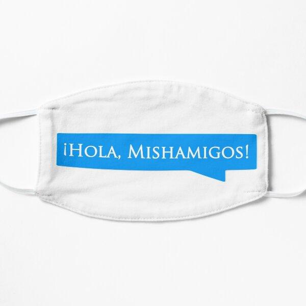 Hola Mishamigos Flat Mask