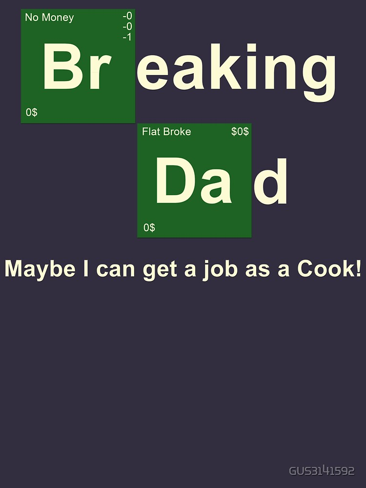 Breaking Dad | Unisex T-Shirt