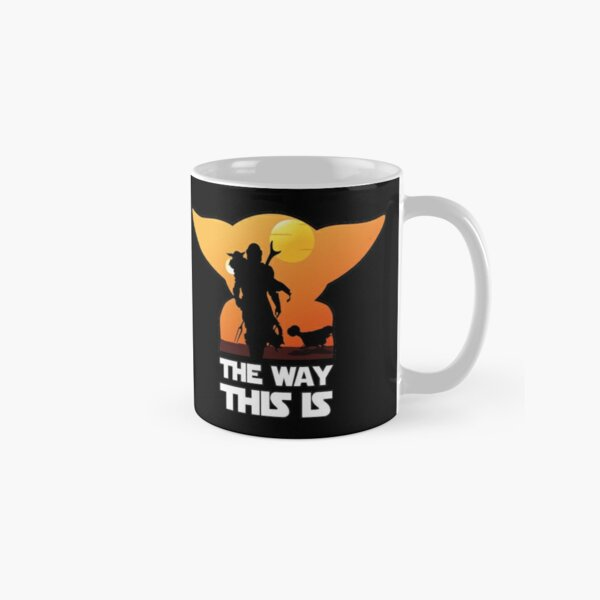 This is the Way Classic Mug