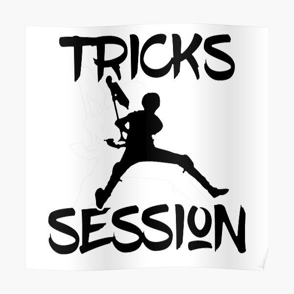 T-shirt tricks2 session 100% personnalisable pour adulte ou enfant2 Poster
