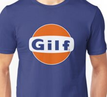 """GILF"" - Gulf Gas Parody - Grandmother I Would Like to F&@K Unisex T-Shirt"