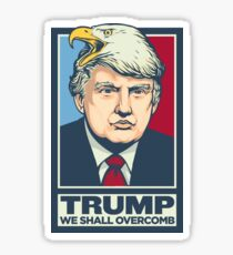 We Shall Overcomb Donald Trump Sticker