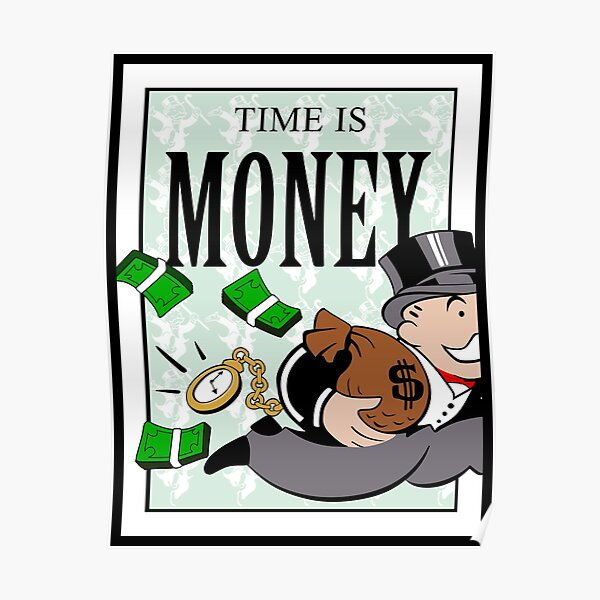 Monopoly TIME IS MONEY Poster