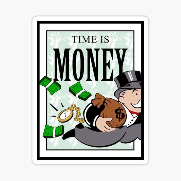 Monopoly LE TEMPS C'EST DE L'ARGENT Sticker
