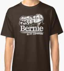 Bernie Sanders Is My Comrade Classic T-Shirt