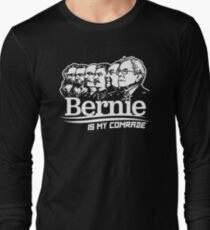 Bernie Sanders Is My Comrade Long Sleeve T-Shirt