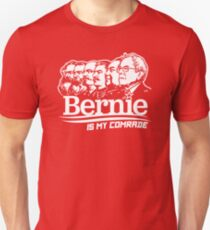 Bernie Sanders Is My Comrade Unisex T-Shirt